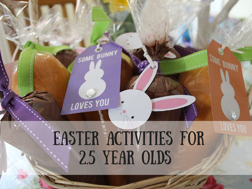 Easter Activities for 2.5 year olds