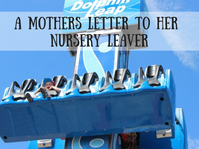 A Mothers Letter to her Nursery Leaver-2